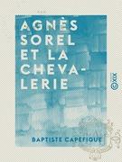 Agnès Sorel et la chevalerie