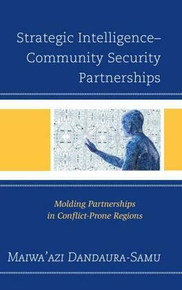 Strategic Intelligence–Community Security Partnerships