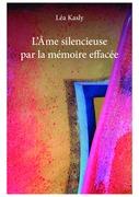 L'Âme silencieuse par la mémoire effacée