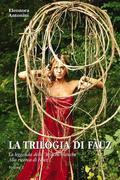 La trilogia di Fàuz. Volume 1