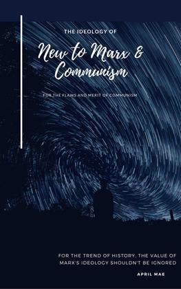 New to Marx & Communism