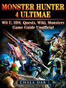 Monster Hunter 4 Ultimate Wii U, 3DS, Quests, Wiki, Monsters, Game Guide Unofficial