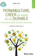 Permaculture, créer un mode de vie durable