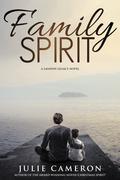 Family Spirit: (Landon Legacy Book 2)
