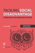 Tackling Social Disadvantage through Teacher Education