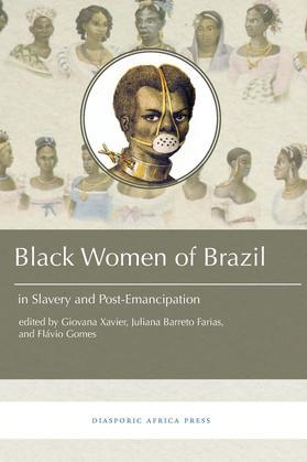 Black Women in Brazil in Slavery and Post-Emancipation
