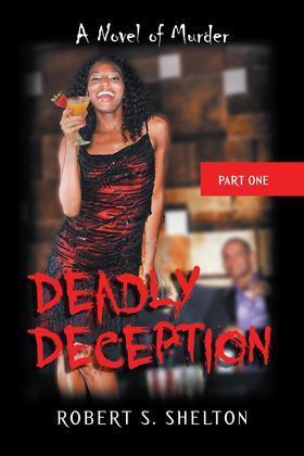 Deadly Deception: A Novel of Murder