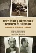 Witnessing Romania's Century of Turmoil