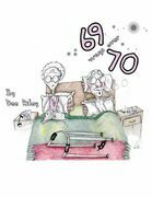 69 Ways Over 70