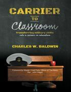 Carrier to Classroom: Transferring Military Skills Into a Career In Education