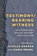 Testimony/Bearing Witness