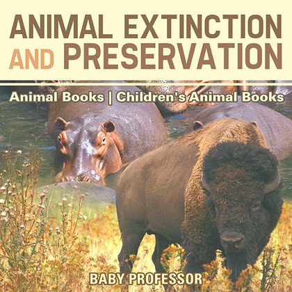 Animal Extinction and Preservation - Animal Books   Children's Animal Books