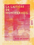 La Laitière de Montfermeil - Petits tableaux de mœurs - Le Muletier