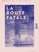 La Route fatale