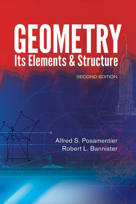 Geometry, Its Elements and Structure