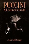 Puccini: A Listener's Guide