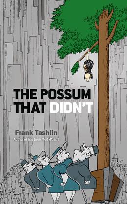 The Possum That Didn't
