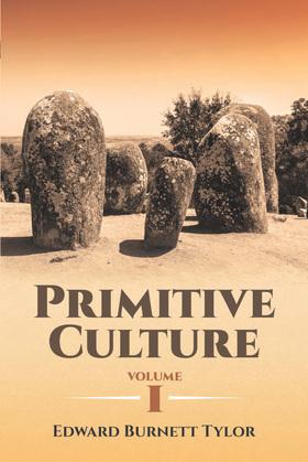 Primitive Culture Volume I