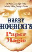 Harry Houdini's Paper Magic