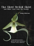 The Ghost Orchid Ghost