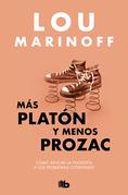 Más Platón y menos Prozac