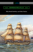 Billy Budd, Bartleby, and Other Stories