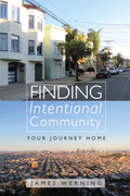 Finding Intentional Community: Your Journey Home