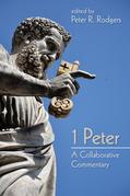 1 Peter: A Collaborative Commentary