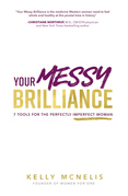 Your Messy Brilliance