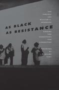 As Black as Resistance
