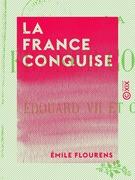 La France conquise - Édouard VII et Clemenceau