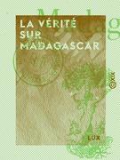 La Vérité sur Madagascar