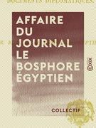 Affaire du journal Le Bosphore égyptien