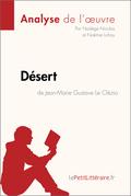 Désert de Jean-Marie Gustave Le Clézio (Analyse de l'oeuvre)
