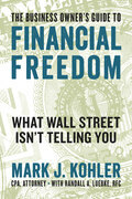 The Business Owner's Guide to Financial Freedom