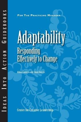 Adaptability: Responding Effectively to Change: Responding Effectively to Change