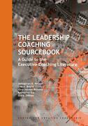 The Leadership Coaching Sourcebook: A Guide to the Executive Coaching Literature: A Guide to the Executive Coaching Literature