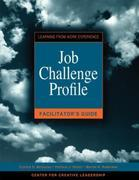 Job Challenge Profile Facilitator's Guide