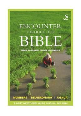 Encounter Through the Bible - Numbers - Deuteronomy - Joshua