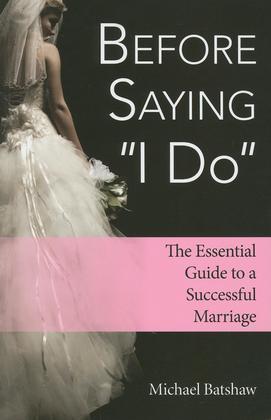 """Before Saying """"I Do"""""""