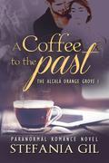A Coffee To The Past