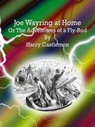Joe Wayring at Home