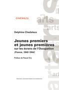 Jeunes premiers et jeunes premières sur les écrans de l'Occupation (France, 1940-1944)