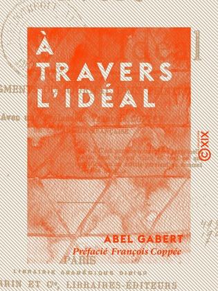 À travers l'Idéal - Fragments du journal d'un peintre