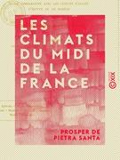 Les Climats du midi de la France - Étude comparative avec les climats d'Italie, d'Égypte et de Madère