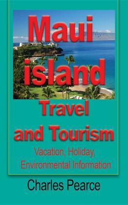 Maui Island Travel and Tourism