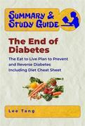 Summary & Study Guide - The End of Diabetes