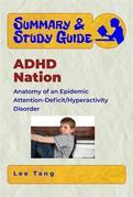 Summary & Study Guide - ADHD Nation