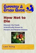 Summary & Study Guide - How Not to Die