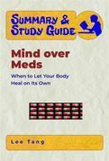 Summary & Study Guide - Mind over Meds